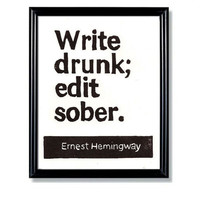 LINOCUT PRINT Write Drunk Edit Sober Ernest by WordsIGiveBy