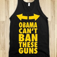 OBAMA CAN'T BAN THESE GUNS YELLOW