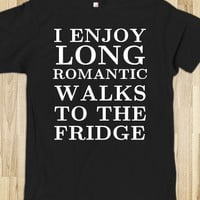 LONG ROMANTIC WALKS TO THE FRIDGE BLACK TEE T SHIRT