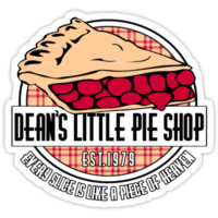 Dean's little pie shop T-Shirts & Hoodies