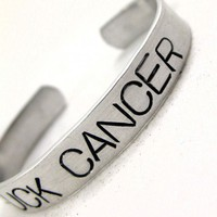 Fuck Cancer - Say It Big Hand Stamped Bracelet | foxwise - Jewelry on ArtFire
