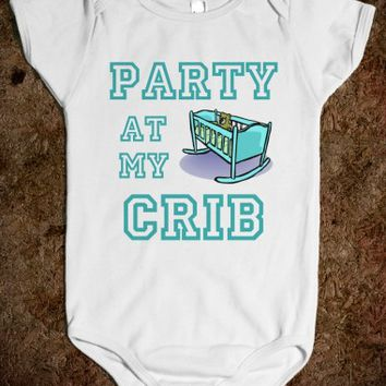 PARTY AT MY CRIB - underlinedesigns