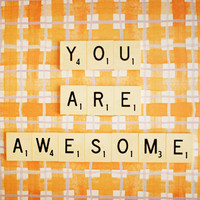 You Are Awesome. Retro Scrabble Tiles. Size 5x7&quot; | Luulla