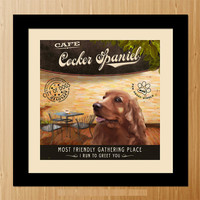 Cocker Spaniel Dog Art Poster - Coffee Shop - Kitchen, Dinning Room, Unique Pet Art - D01-030-10X10