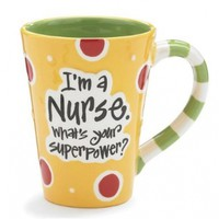 "Nurse 12 Oz Coffee Mug/cup with ""I'm A Nurse"" What's Your Super Power?"" Great...:Amazon:Kitchen & Dining"