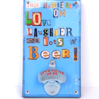 Pop Art Bottle Opener In This House Runs On Love Laughter and Lots of Beer | Thirteen Vintage