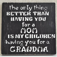 Grandma Mom Distressed Primitive Wood Sign by LAARC on Etsy