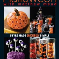 Halloween With Matthew Mead: Style made shockingly simple:Amazon:Books
