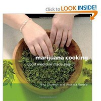 Marijuana Cooking: Good Medicine Made Easy [Paperback]