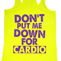 Down for cardio racerback tank. Crossfit tank. Workout tank top. Womens tank. Fitness  tank. Gym clothing. neon tank womens workout tank top