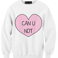 Can You Not Sweatshirt | Yotta Kilo