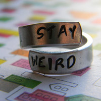 STAY WEIRD spiral hand stamped ring