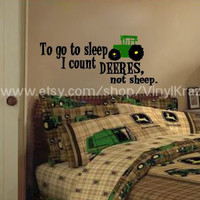 Boy or Girl I go to sleep counting Deeres