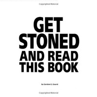 Get Stoned and Read This Book:Amazon:Books