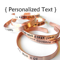 Personalized Bracelet Unisex Custom Copper Bracelet - - hand stamped jewelry bangle cuff
