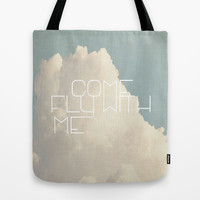Come Fly With Me  Tote Bag by Rachel Burbee