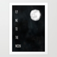 Fly me to the moon. Art Print by fyyff