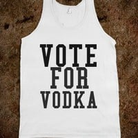 VOTE FOR VODKA - ALY'S PRINTS