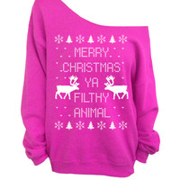 Merry Christmas Ya Filthy Animal- Ugly Christmas Sweater - Pink Slouchy Oversized CREW