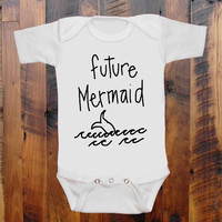 Baby Clothes future MERMAID. 5 colors to choose baby romper Onesuit bodysuit  original hand screen print