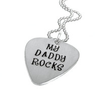 Guitar Pick Necklace / Dad Gift / My Daddy Rocks / Personalized Hand Stamped Jewelry