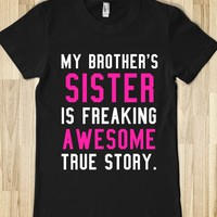 MY BROTHER'S SISTER IS FREAKING AWESOME DARK FITTED TEE (PINK WHITE)