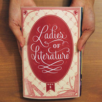 LADIES OF LITERATURE ZINE: Volume 1 from LADIES OF LITERATURE ZINE