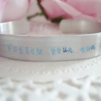 Blue Follow Your Own Star Hand Stamped Cuff Bracelet Made To Order