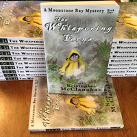 THE WHISPERING FERNS - A Moonstone Bay Mystery - A Middle Grade Ghost Adventure Novel - Signed Copy