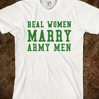 REAL WOMEN MARRY ARMY MEN