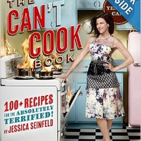 The Can't Cook Book: Recipes for the Absolutely Terrified! Hardcover-spiralby Jessica Seinfeld (Author)