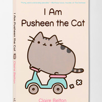 I Am Pusheen The Cat By Claire Belton - Urban Outfitters