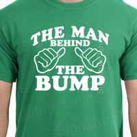 The Man Behind The Bump Funny T-Shirt Tee Shirt TShirt Mens Ladies Womens dad Shirt baby Gifts for Dad Pregnant Pregnancy Fathers day gift