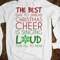SING LOUD FOR ALL TO HEAR CHRISTMAS HOODIE SWEATSHIRT