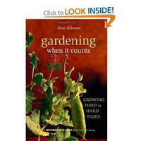 Gardening When It Counts: Growing Food in Hard Times (Mother Earth News Wiser Living Series) [Paperback]