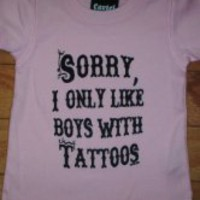 """Sorry, I Only Like Boys with Tattoos"" T-Shirt for Women"