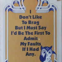I don't like to brag but..scroll mini poster quote vintage 1976