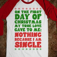 On the First Day of Christmas My True Love Gave to Me...-T-Shirt