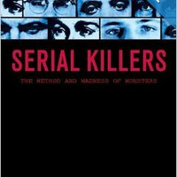 Serial Killers: The Method and Madness of Monsters Paperbackby Peter Vronsky (Author)