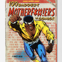 100 Baddest Mother F*#!ers in Comics By Brent Frankenhoff - Urban Outfitters