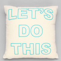 Ruxton by alexandra ferguson Let's Do This Pillow - Urban Outfitters