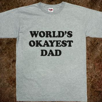 World's Okayest Dad-Unisex Dark Ash T-Shirt