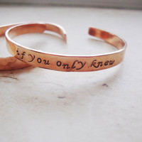 If you only knew handstamped lyrics on copper bracelet.