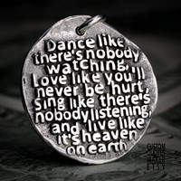 Dance like (204-d24mm) Inspirational Custom Quotes on Solid Pure Silver Pendant, Personalized Necklace, Phone Charm
