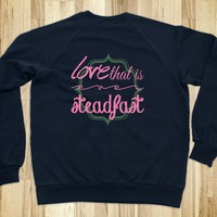 LOVE THAT IS EVER STEADFAST | FRONT AND BACK DESIGN