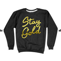 Stay Gold Sweatshirt | Stay Cool Sweater