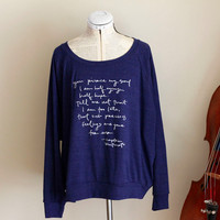 Slouchy Sweatshirt- Blue with white ink- size S, M, L - Jane Austen- Persuasion - Captain Wentworth