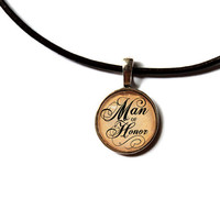 Man of Honor pendant Motivational jewelry Text necklace n318