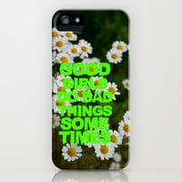BAD THINGS, GOOD GIRLS. iPhone & iPod Case by Sara Eshak