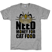Need Money for Cat Food - Funny Pokemon Shirt / Top for Nerds and printed on American Apparel.